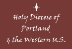 Holy Diocese of Portland and the Western United States